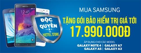 Mua điện thoại Samsung nhận gói bảo hiểm tới 17.990.000đ duy nhất tại ViettelStore