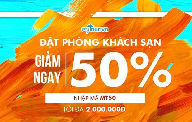 Ưu đãi cực hot không thể bỏ lỡ nhân sinh nhật Mytour.vn - giảm giá khủng 50%