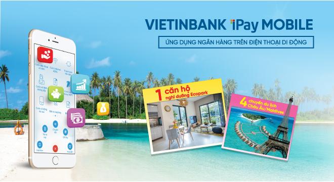Sở hữu căn hộ Ecopark với VietinBank iPay Mobile