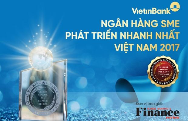 """VietinBank là """"Ngân hàng SME phát triển nhanh nhất Việt Nam 2017"""""""