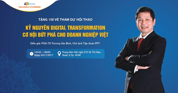 Tặng 100 giấy mời dự hội thảo với Chủ tịch FPT Trương Gia Bình