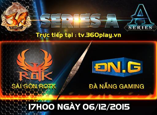 RoTK đối đầu Đà Nẵng gaming - Trận chung kết sớm của Series A 3Q Củ Hành