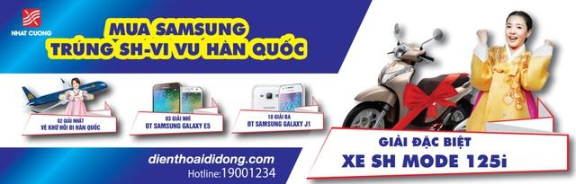 Mua Samsung – Trúng SH, vi vu Hàn Quốc cùng Nhật Cường Mobile